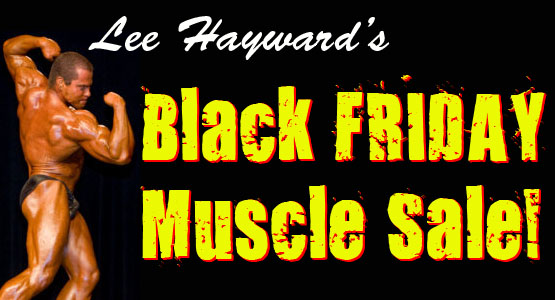 Black Friday Muscle Sale!