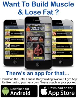 Download the Total Fitness Bodybuilding App