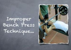Improper Bench Press Form
