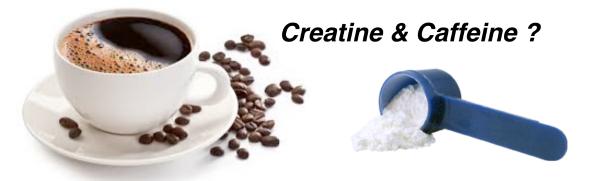 Caffeine and Creatine