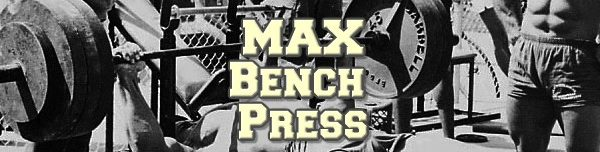 Increase Your Max Bench Press