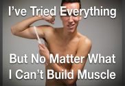 Can't Build Muscle