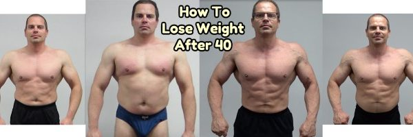 How To Lose Weight After 40