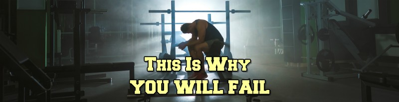 This is WHY You Will FAIL...